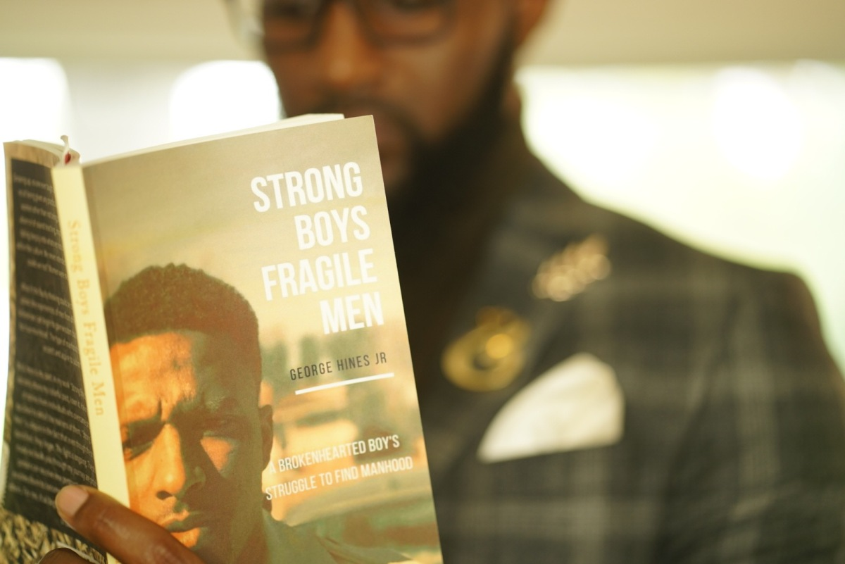 Strong Boys Fragile Men by George Hines Jr